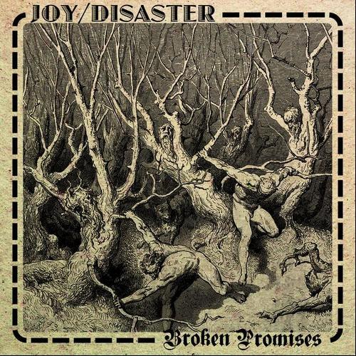 Joy Disaster – Broken Promises (zVg)
