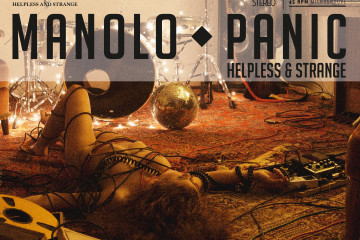 Manolo Panic – Helpless And Strange (zVg)