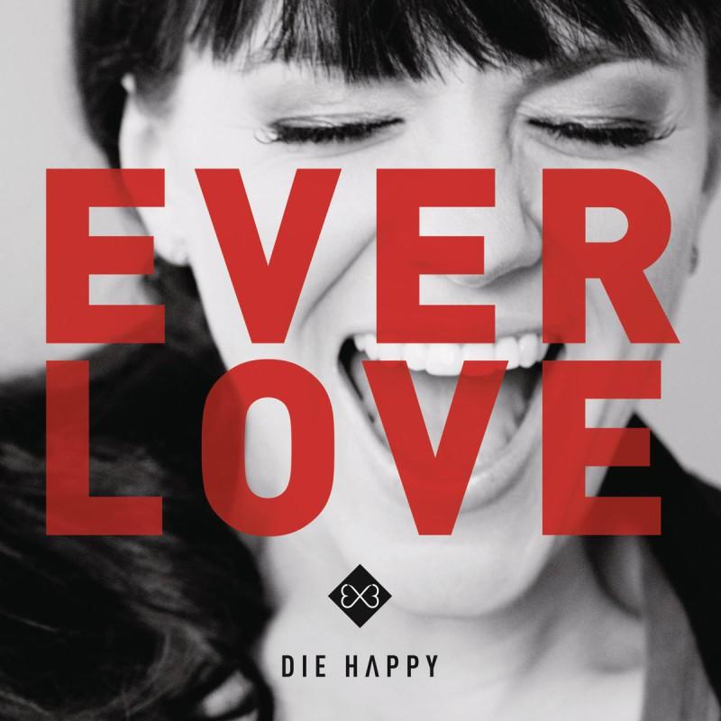 Die_Happy-Everlove