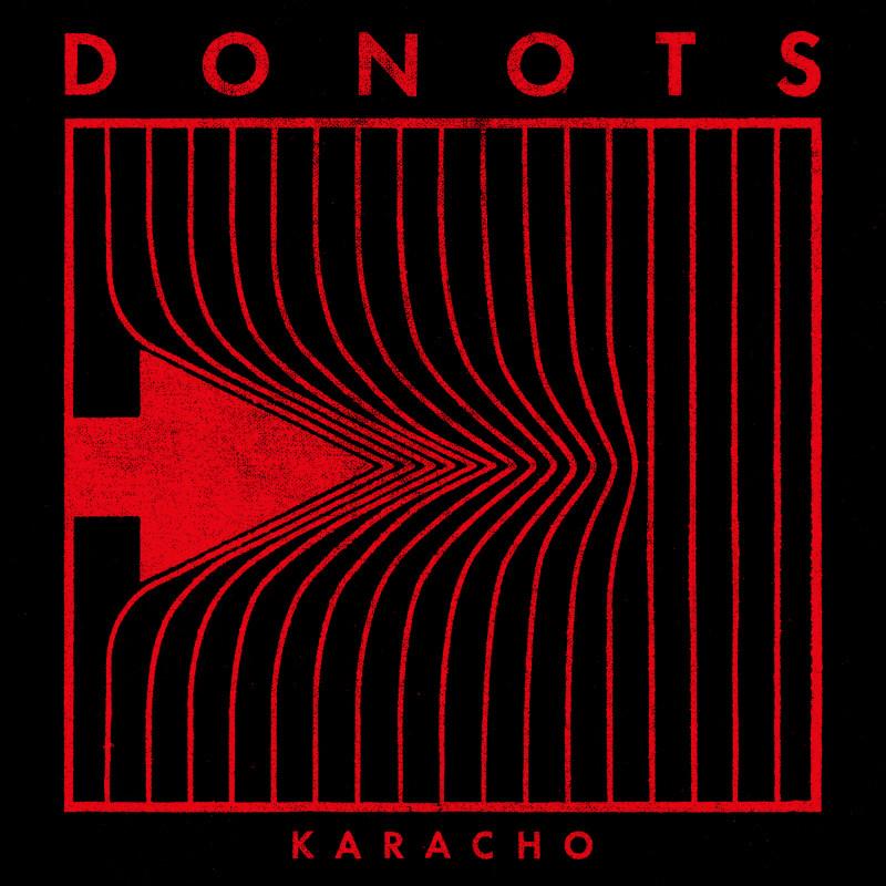 Donots – Karacho (zVg)