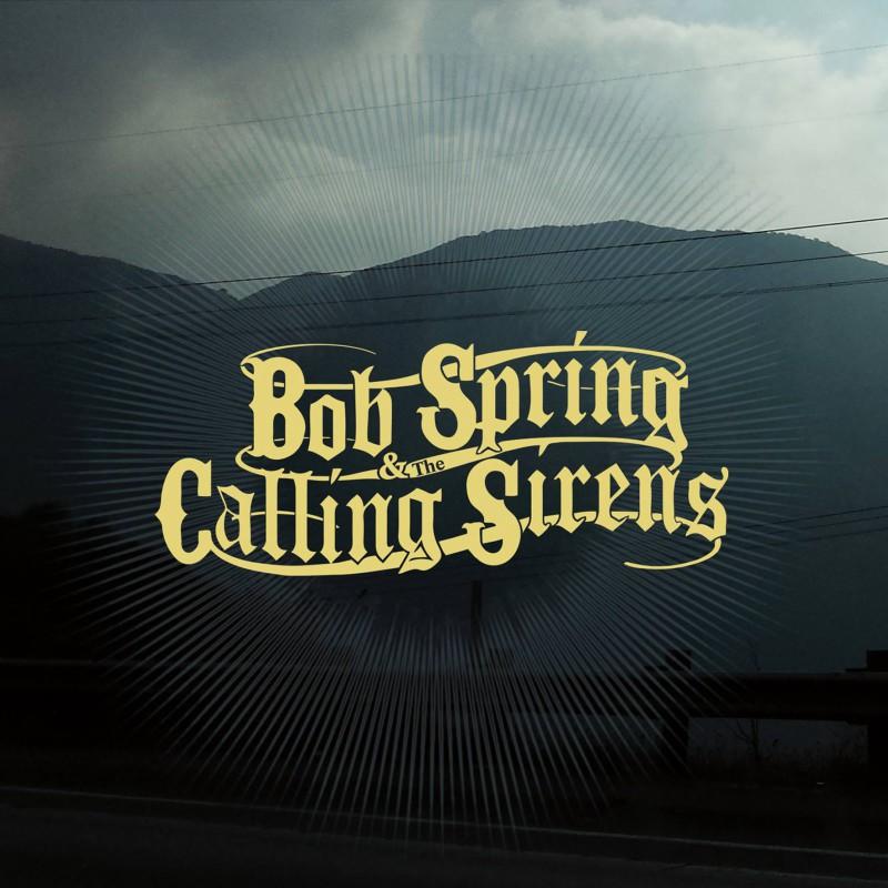 Artikel 2015-03-05 Bob-Spring-Calling-Sirens Artikelbild