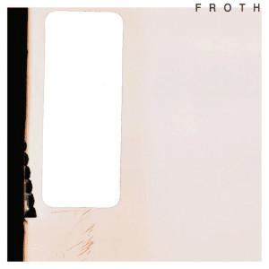froth_saccharine
