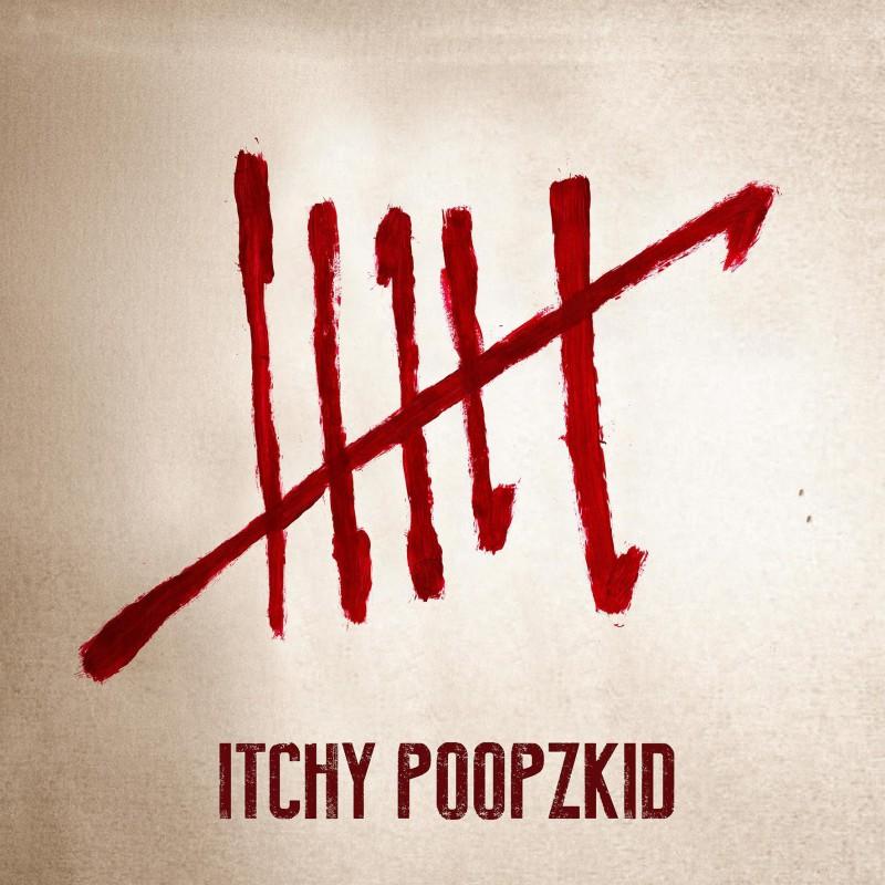 Artikel 2015-04-19 Itchy-Poopzkid-Six Artikelbild